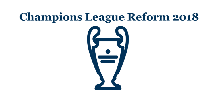 Champions League Reform 2018