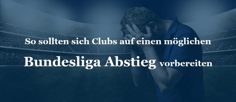 Abstieg Bundesliga