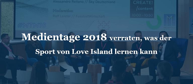 Medientage 2018 verraten, was der Sport von Love Island lernen kann