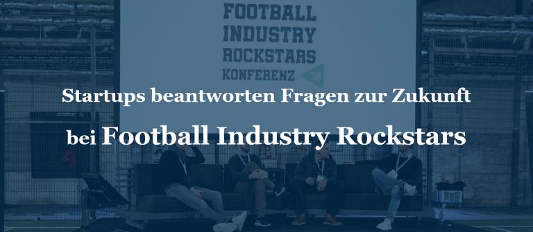 Startups beantworten Fragen zur Zukunft bei Football Industry Rockstars