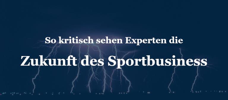 So kritisch sehen Experten die Zukunft des Sportbusiness