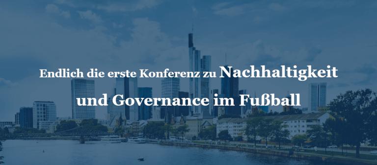 Endlich die erste Konferenz zu Nachhaltigkeit und Governance im Fußball
