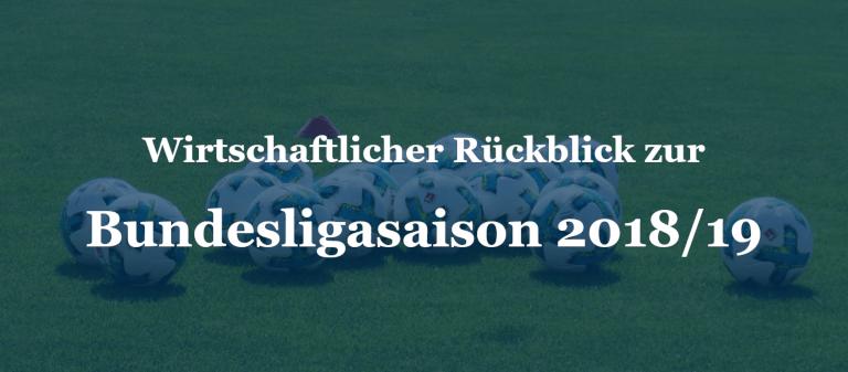 Wirtschaftlicher Rückblick auf die Bundesligasaison 2018/19