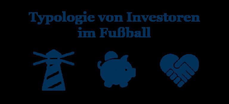 Welchen dieser 3 Typen von Investoren im Fußball bevorzugst Du?