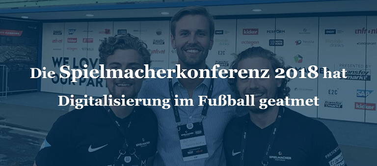 Die Spielmacherkonferenz 2018 hat Digitalisierung im Fußball geatmet