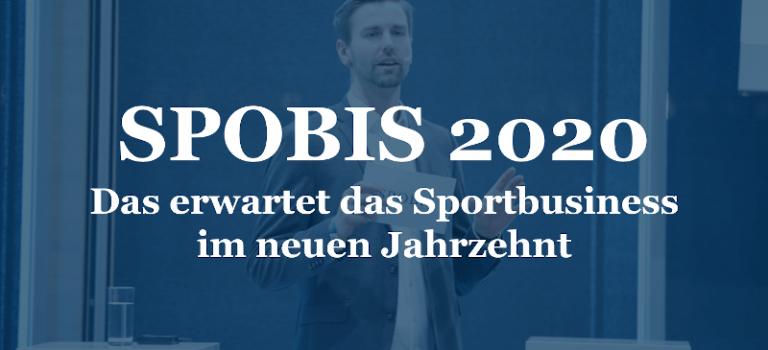 SPOBIS 2020 – Das erwartet das Sportbusiness im neuen Jahrzehnt